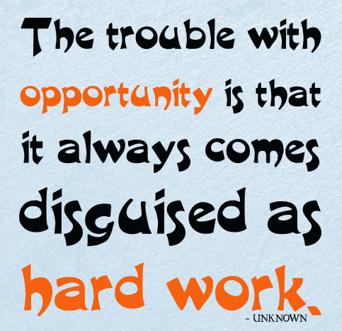 opportunity-disguised-as-hard-work-Jason-Owens